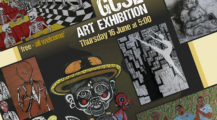 GCSE Art Exhibition - Thursday 16 June 5pm  - 6pm
